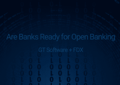 Are U.S. Banks Ready for Open Banking